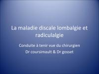 La maladie discale lombalgie et radiculalgie