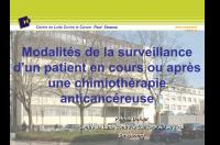 Modalité de la surveillance d'un patient en cours ou après une chimiothérapie anticancéreuse